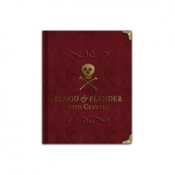 Blood & Plunder : The Collector's Edition